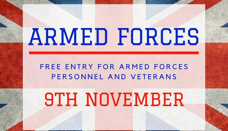 Free entry for all Armed Forced and Veterans