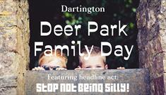 """Stop NOT Being Silly"" in the Dartington Deer Park"