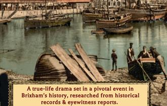 The Great Gale of Brixham 1866- history drama - Brixham Theatre