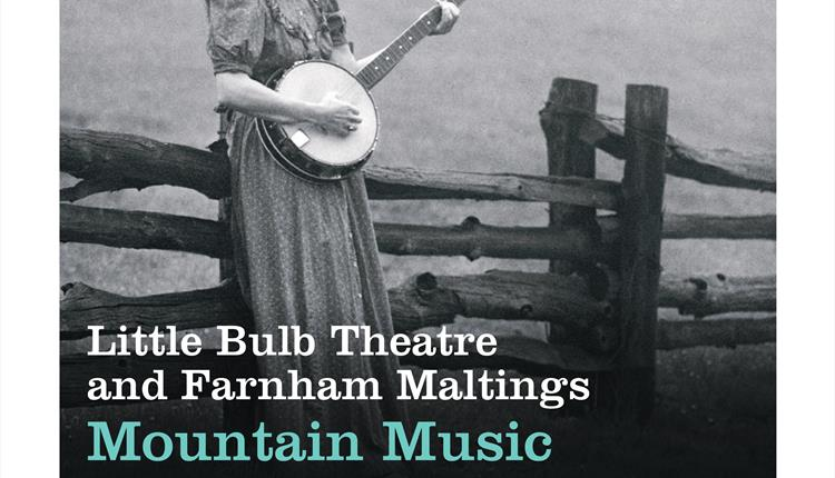 Little Bulb Theatre & Farnham Maltings present | Mountain Music