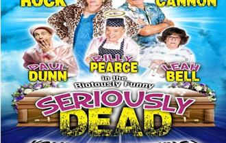 Seriously Dead - A Musical Comedy Play