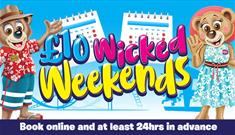 £10 wicked weekends at crealy in devon