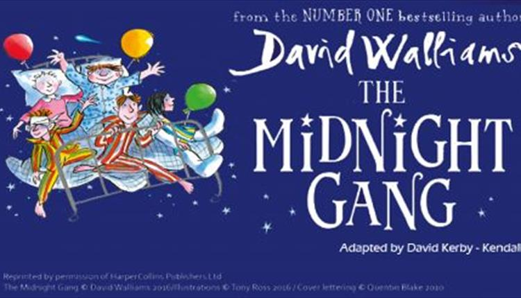 OUTDOOR THEATRE = 'THE MIDNIGHT GANG' BY DAVID WALLIAMS