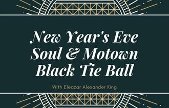 New Years Eve Soul & Motown Black Tie  Ball