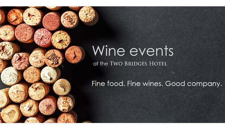 Wine Tasting Dinner at The Two Bridges Hotel
