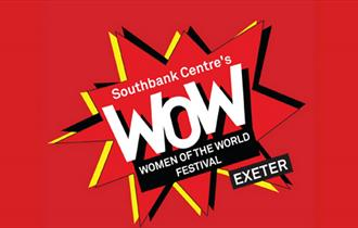 Southbank Centre's Women of the World Festival Exeter